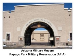 Entrance to the Arizona Military Academy, Arizona Military Museum, 9/24/2011 (photo by AFIA)