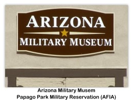 Arizona Military Museum, 9/24/2011 (photo by AFIA)